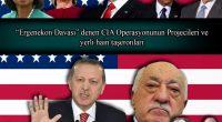 """""""Ergenekon Operasyonu""""maskeli, 2007 yazında başlatılan bu CIA Operasyonunun amacı, Ulusalcı, Yurtsever, Antiemperyalist, Kuvayimilliye ve Mustafa Kemal Gelenekli güçleri yıldırma, sindirme ve tasfiyeydi. Yerli işbirlikçi hainlerle yani Pensilvanyalı """"Feto"""" nam İblis […]"""