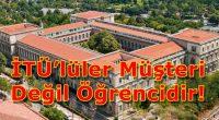 Türkiye'nin en köklü devlet üniversitelerinden biri olan İstanbul Teknik Üniversitesi uzun süredir öğrencilerini çok yüksek fiyatlarda bir beslenmeye ve barınmaya mahkum ediyor. Merkezi kampüs olan Ayazağa Kampüsü'nde oldukça fazla kafe […]