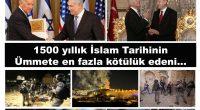 Yezid'den bu yana İslam'a ve Hz. Muhammed Ümmetine en büyük kötülüğü eden Amerikan yapımı, Kaçak ve de Haram Saray'da mukim Potomyalı Yezid! Takmışsın boynuna Yahudi Cesaret Madalyasını, bir de konuşuyorsun […]