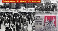 """61 yıl önce bugün Devrimci Gelenekli Ordu Gençliği'miz, tıpkı bugünkü AKP'giller gibi halk düşmanı, tepeden tırnağa suça batmış bir iktidarın sultasına son vererek,""""Politik Devrim""""olarak tanımlanan bir Devrim gerçekleştirdi. Bilindiği gibi […]"""